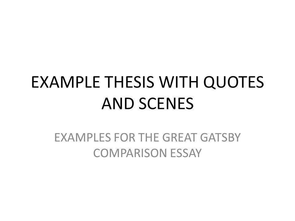 EXAMPLE THESIS WITH QUOTES AND SCENES EXAMPLES FOR THE GREAT ...