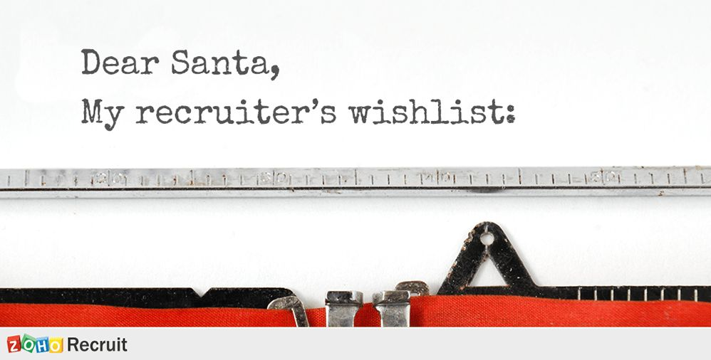 The Ultimate Applicant Tracking System Holiday Wishlist « Zoho Blog