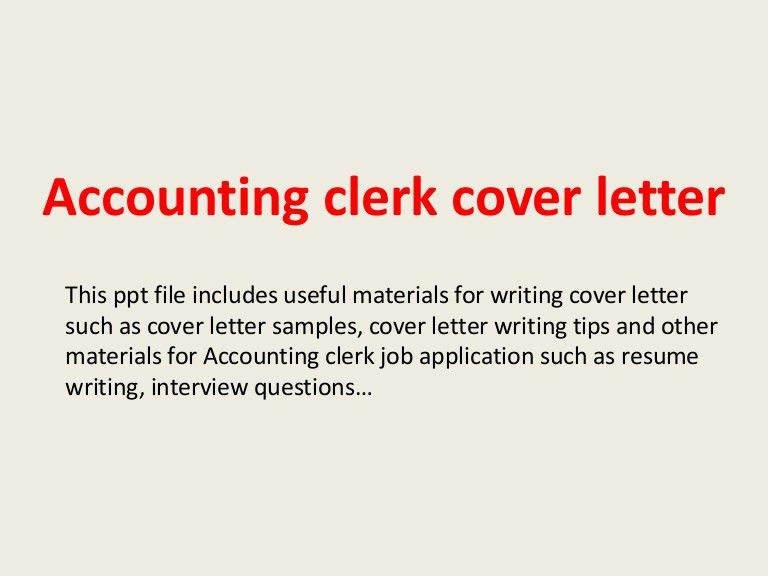 Cover letter accounting clerk position | Online learning essay ...