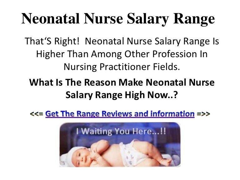 neonatalnursesalaryrange-130211061429-phpapp02-thumbnail-4.jpg?cb=1360595430