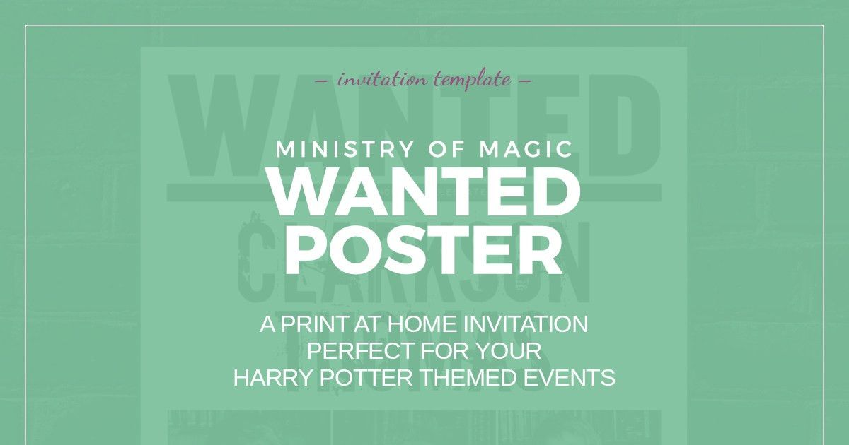 Harry Potter Wanted Poster invitation template - Fuzzy Ink Stationery
