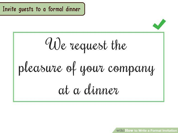 4 Ways to Write a Formal Invitation - wikiHow