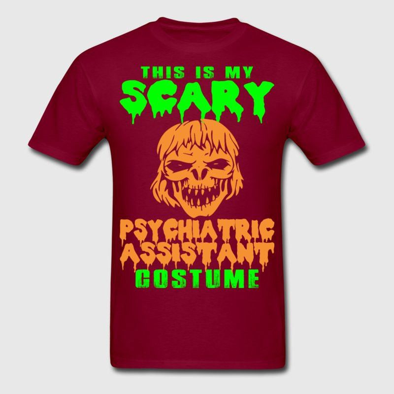 This Is My Scary Psychiatric Assistant Costume T-Shirt | Spreadshirt