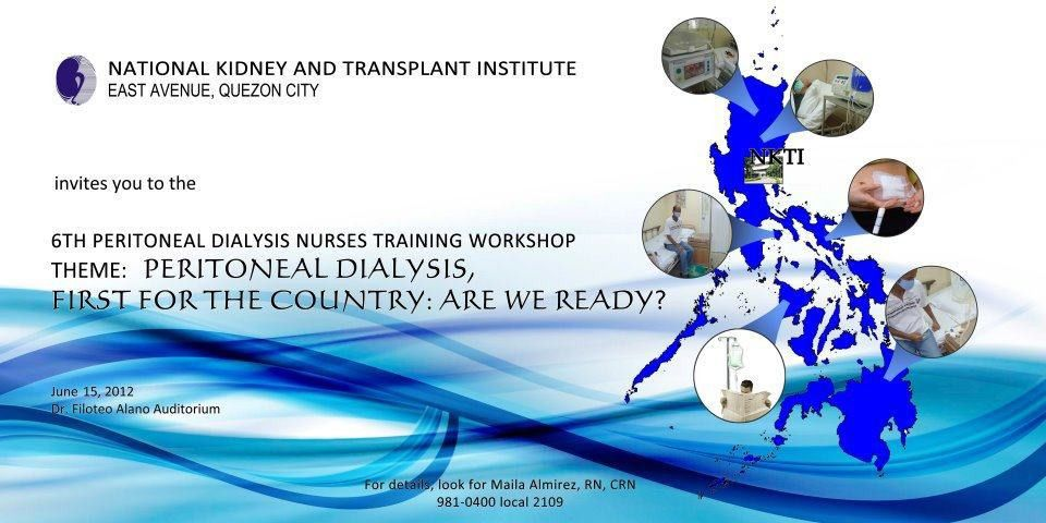 NKTI 6th Peritoneal Dialysis Training Workshop - June 15, 2012 Seminar