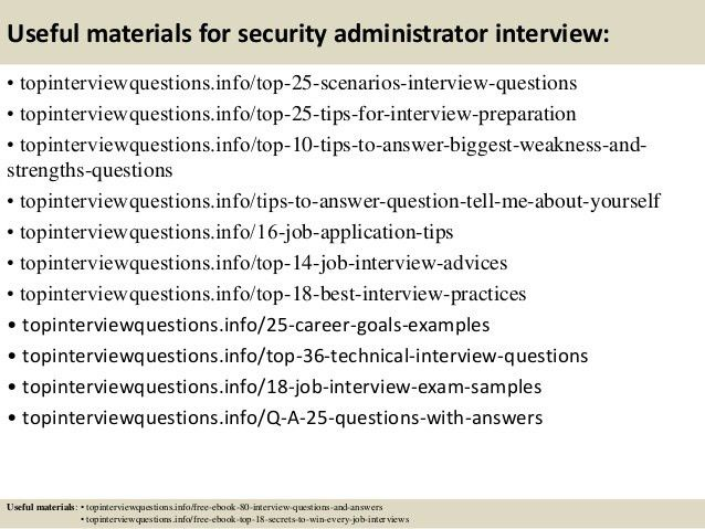 Top 10 security administrator interview questions and answers