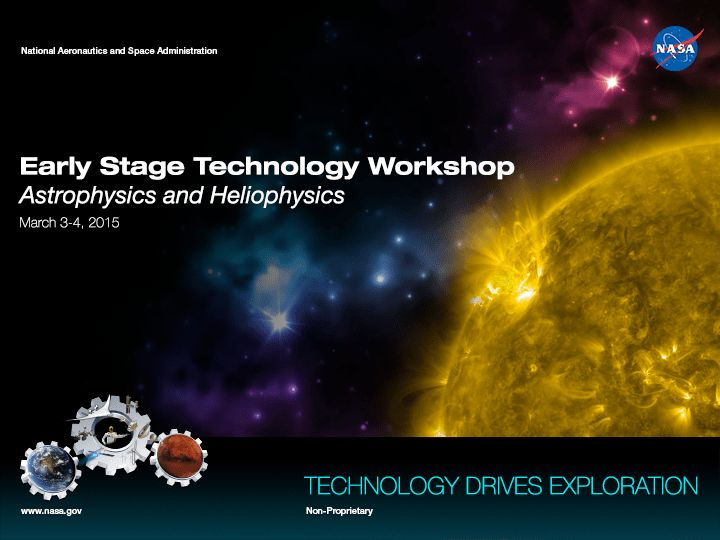NASA Early Stage Technology Workshop: Astrophysics & Heliophysics ...
