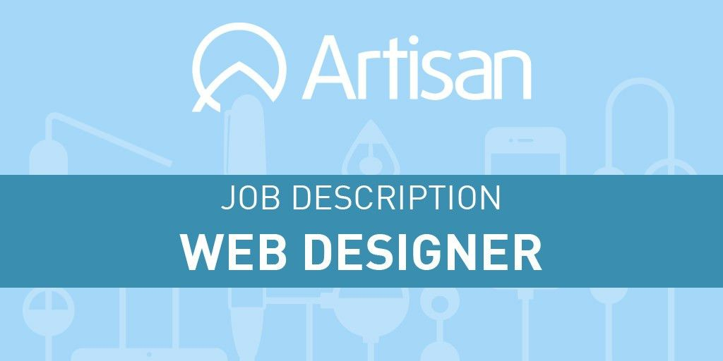 Web Designer Job Description - Artisan Talent