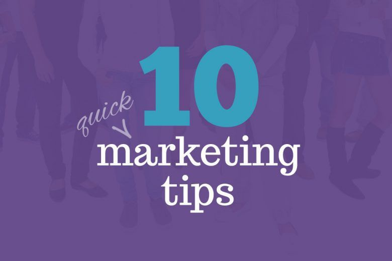 10 quick marketing tips that work for freelancers - Talented ...
