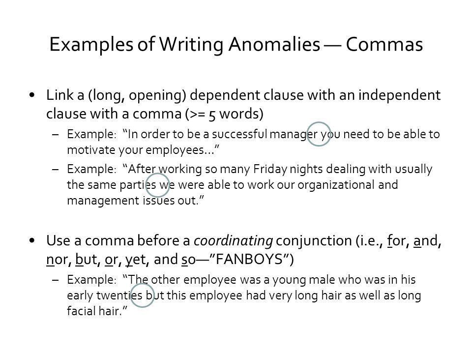 Examples of Writing Anomalies — Commas Link a (long, opening ...