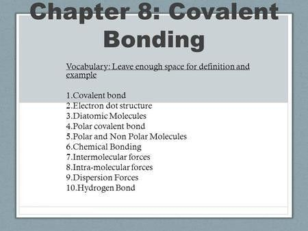 Covalent Bonding Notes - ppt video online download