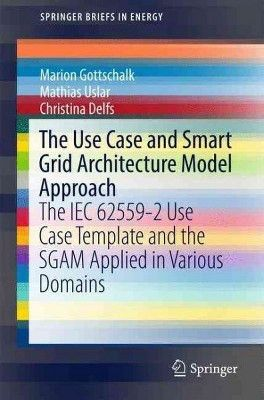 Use Case and Smart Grid Architecture Model Approach : The Iec ...