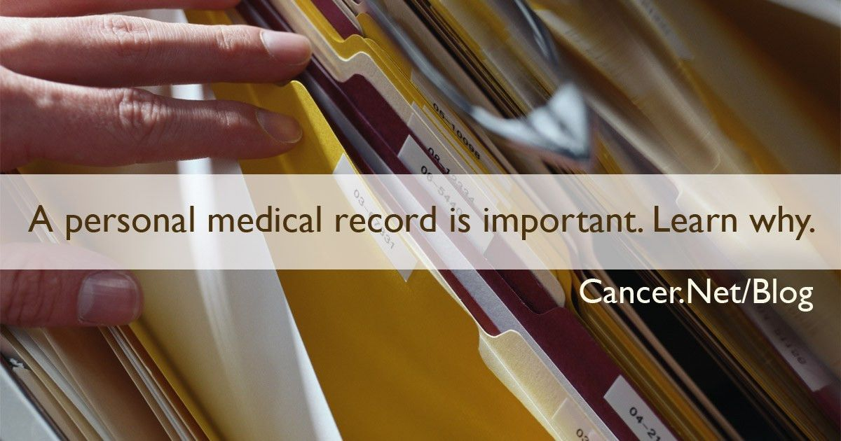 3 Steps to Building a Personal Medical Record | Cancer.Net