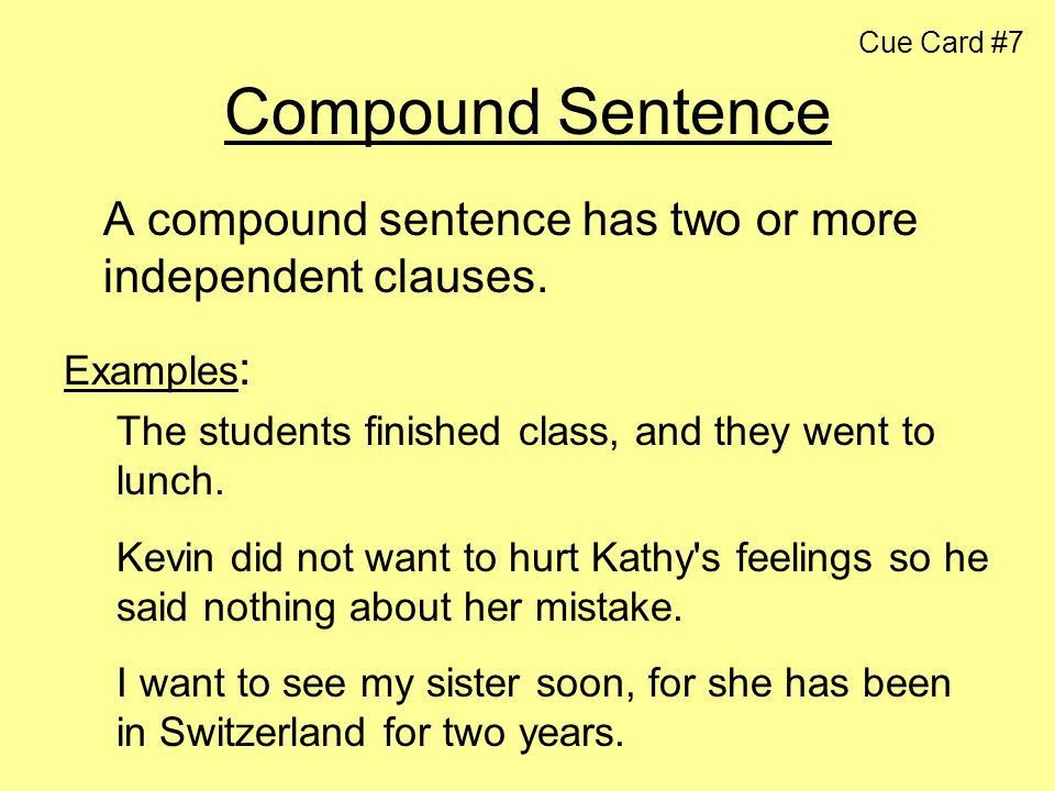 Cue Card #7 Compound Sentence - ppt download