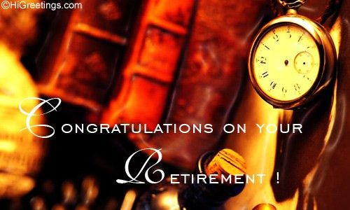 Send eCards: Retirement   Congratulations On Your Retirement!