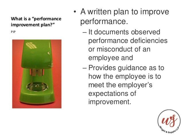 How to Administer a Performance Improvement Plan