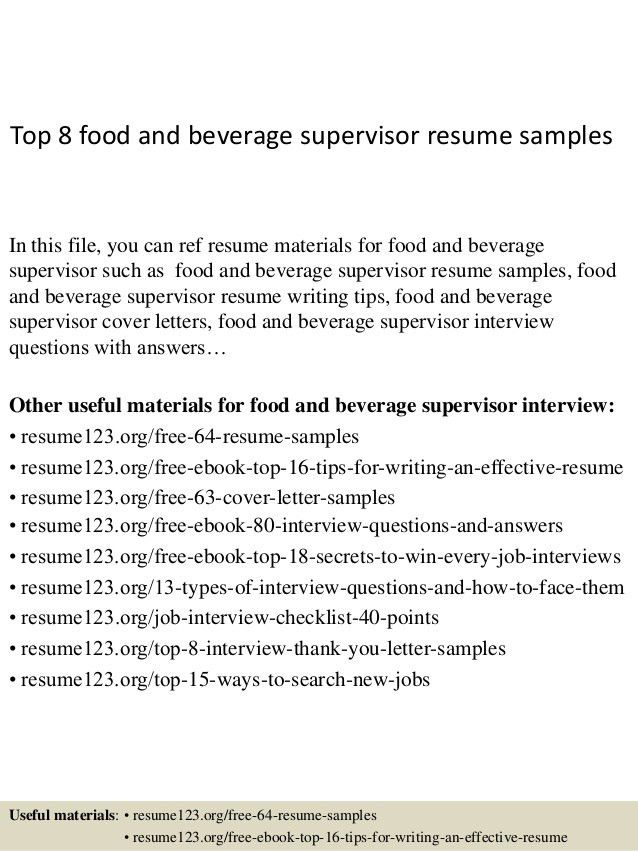 top-8-food-and-beverage-supervisor-resume-samples-1-638.jpg?cb=1428549906