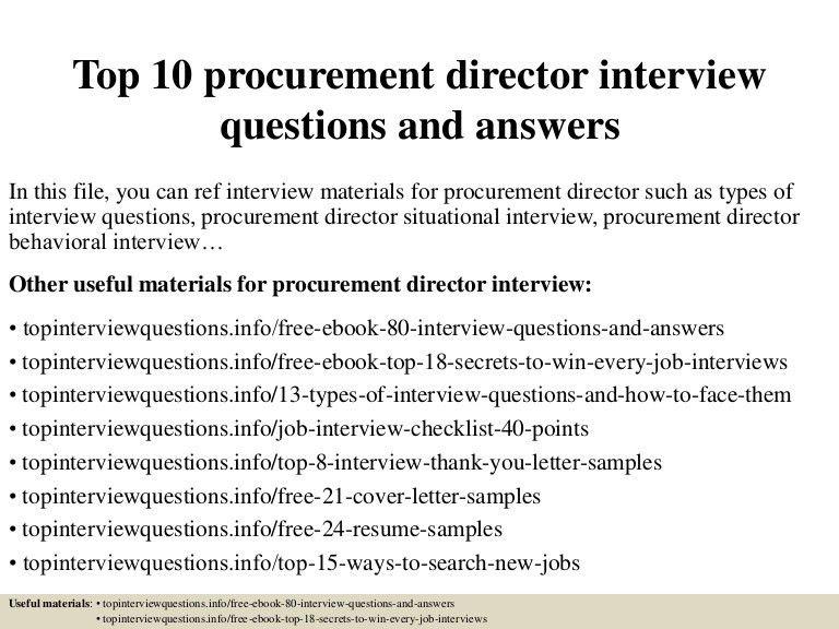 top10procurementdirectorinterviewquestionsandanswers-150319201558-conversion-gate01-thumbnail-4.jpg?cb=1426796249