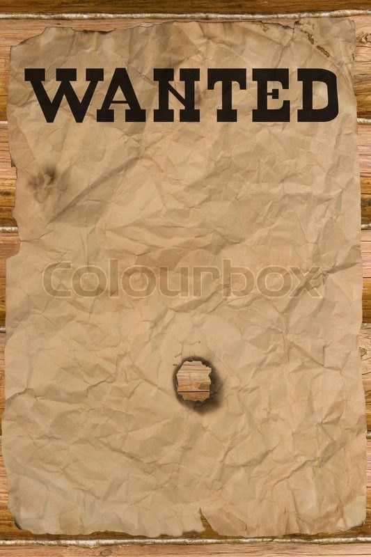 Wanted poster with a hole (vintage Wild West style) | Stock Photo ...
