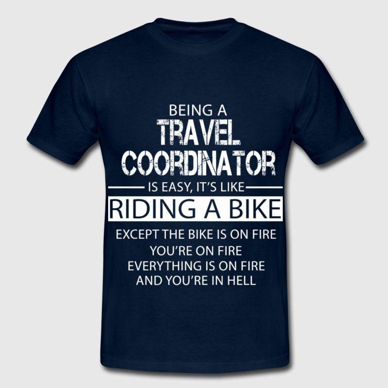 Travel Coordinator T-Shirt | Spreadshirt