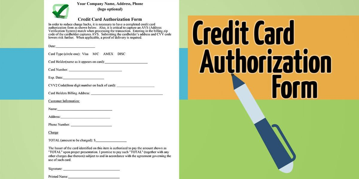 How to Properly Craft a Credit Card Authorization Form