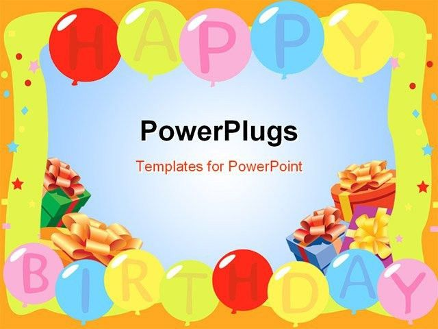 powerpoint presentation templates for birthday free download happy ...