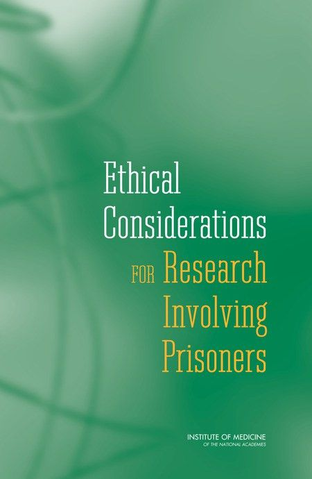 5 The Ethical Framework for Research Involving Prisoners | Ethical ...