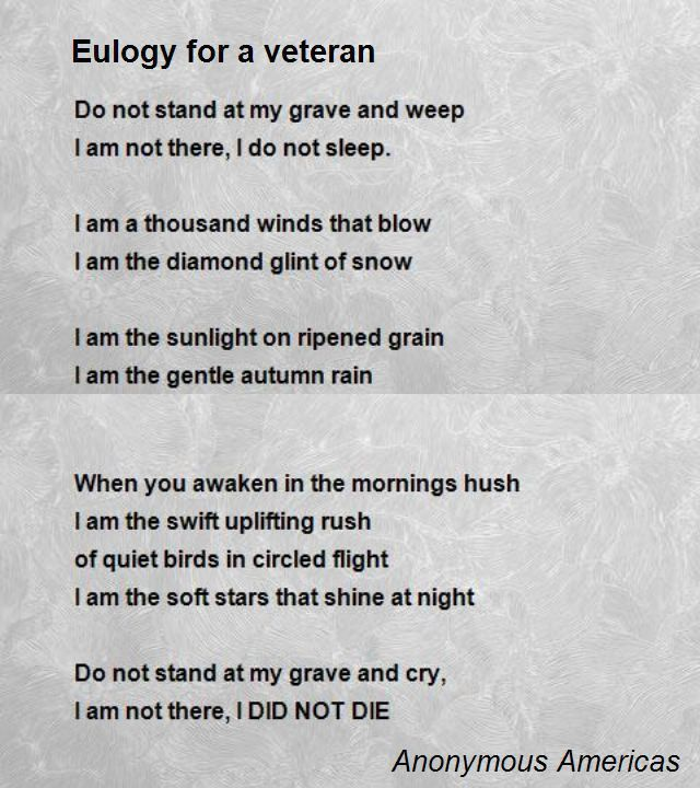 Eulogy For A Veteran Poem by Anonymous Americas - Poem Hunter