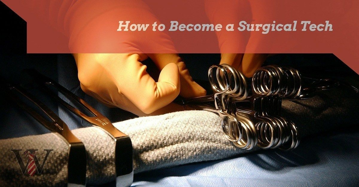 How to Become a Surgical Tech in 3 Simple Steps - Careers Wiki