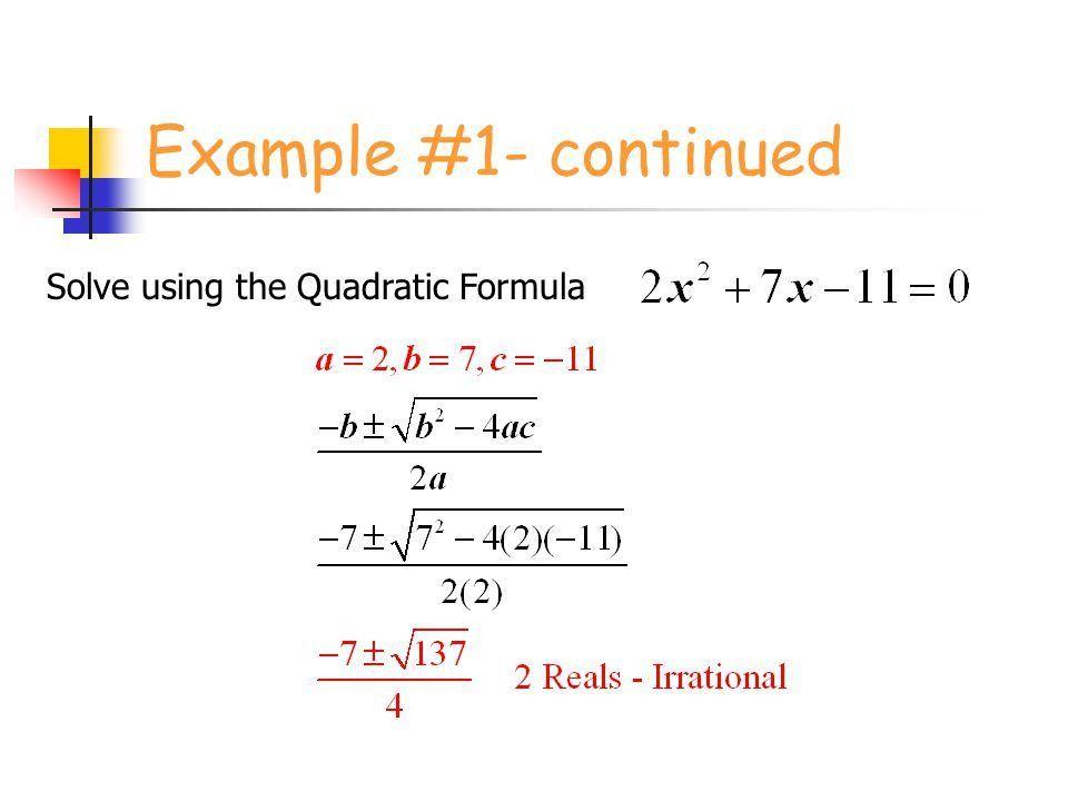 Solving Quadratic Equations by the Quadratic Formula - ppt download
