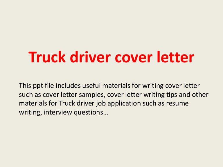 truckdrivercoverletter-140220235720-phpapp01-thumbnail-4.jpg?cb=1392940698