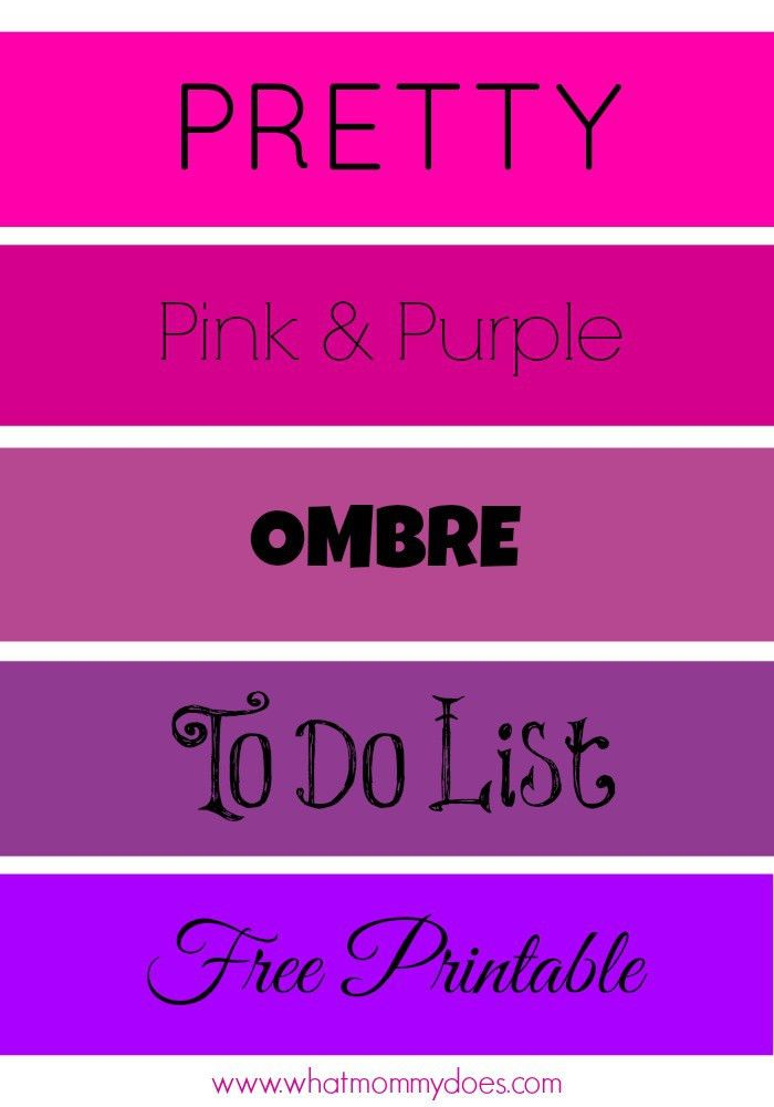 Pretty To Do List - Pink & Purple Ombre Printable - What Mommy Does
