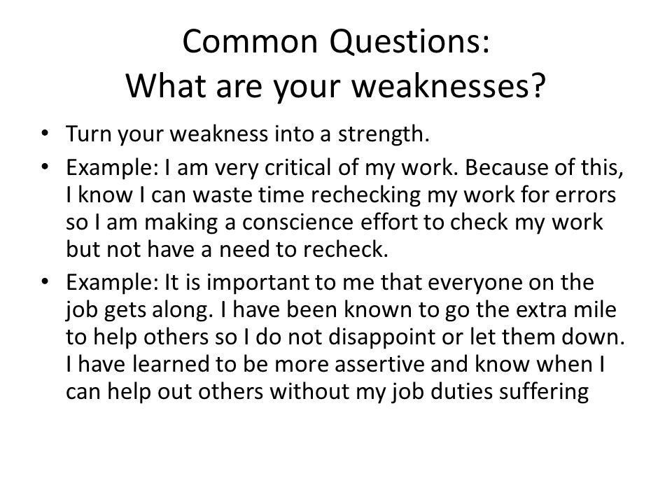 Job Questions What Are Your Weaknesses. greatest weakness ...