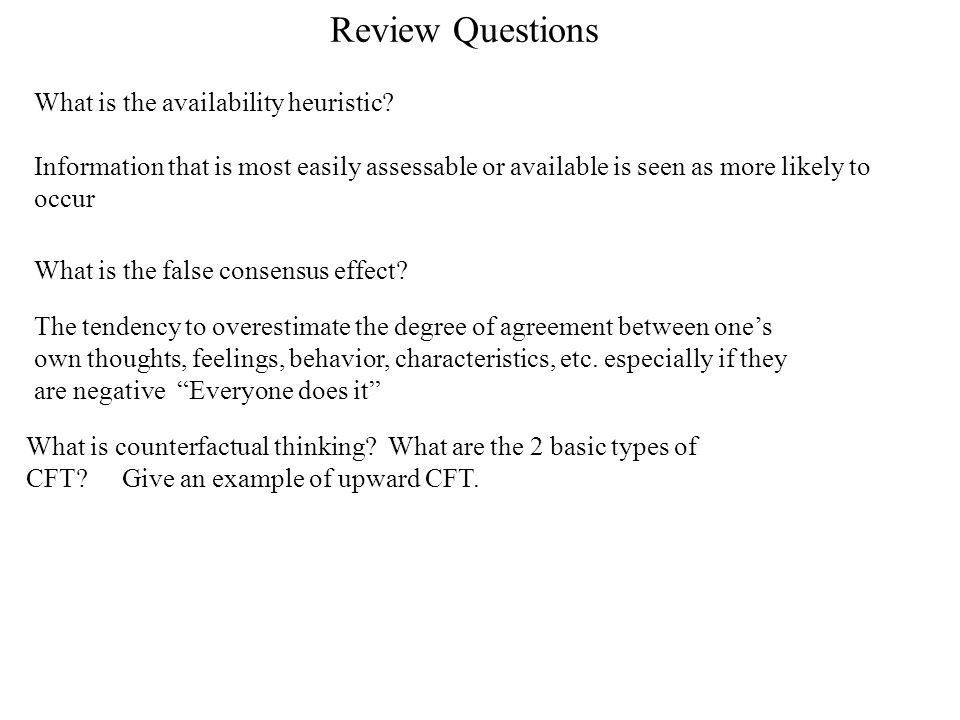 Review Questions What is the availability heuristic? - ppt download
