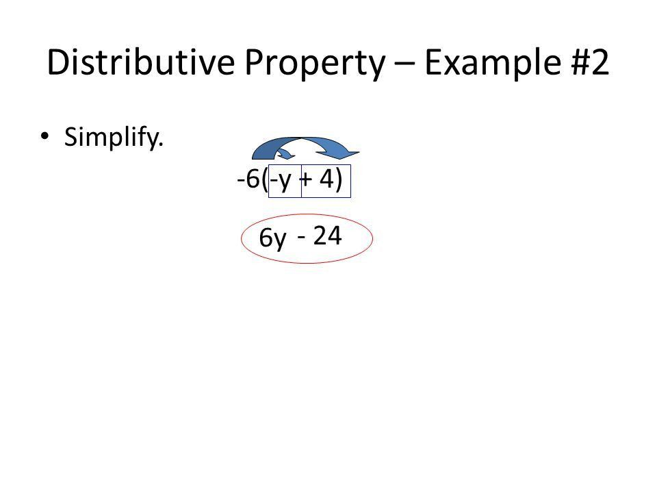 Distributive Property (with integers). Distributive Property To ...