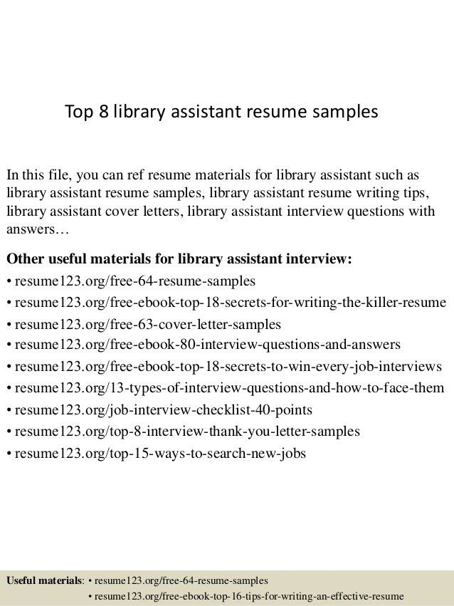 top-8-library-assistant-resume-samples-1-638.jpg?cb=1429947989