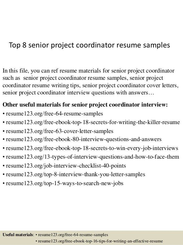Marvelous Top 8 Senior Project Coordinator Resume Samples 1