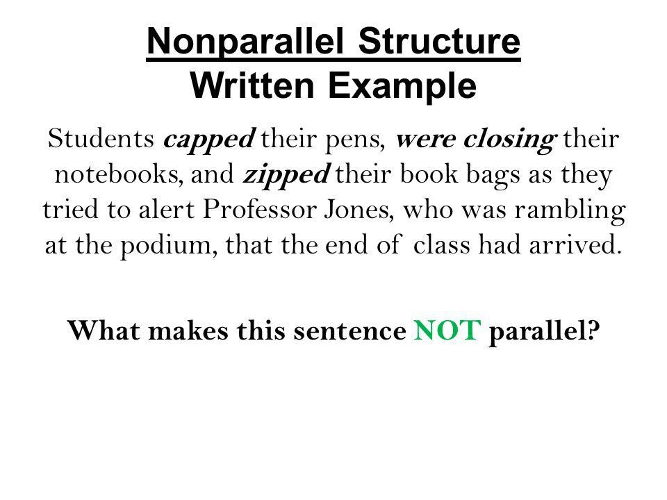Parallel Structure Defined  Parallel structure means using the ...