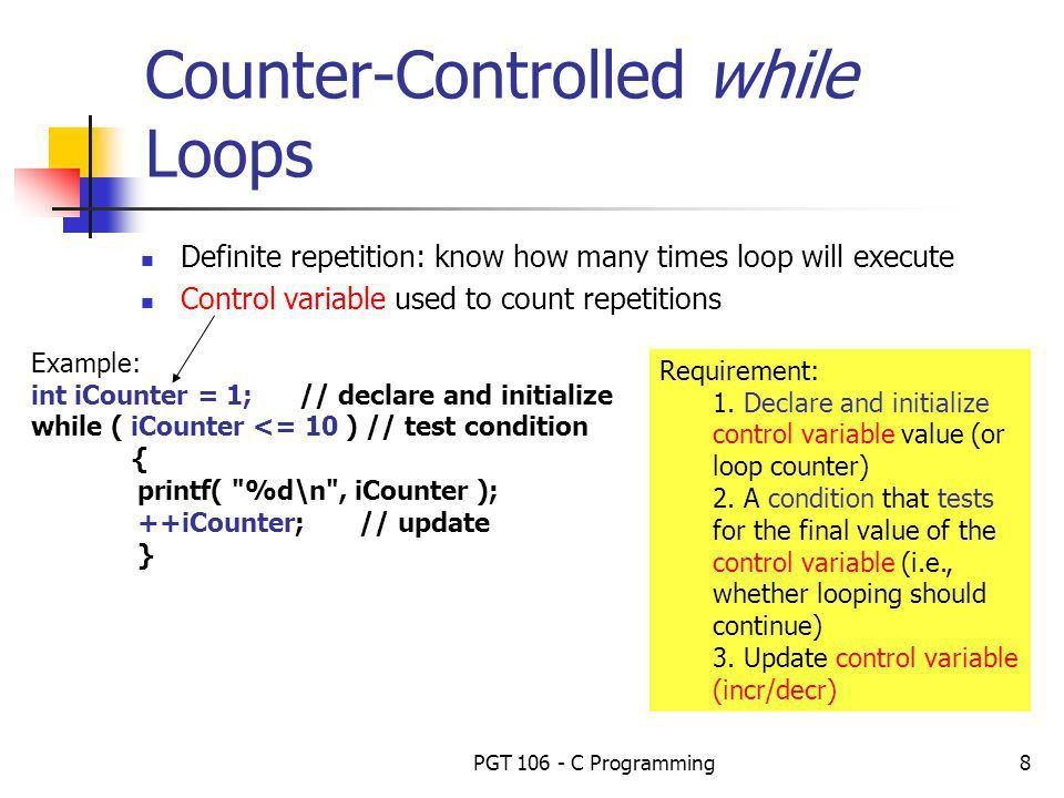 PGT C Programming1 Week 4 – Repetition Structures / Loops. - ppt ...