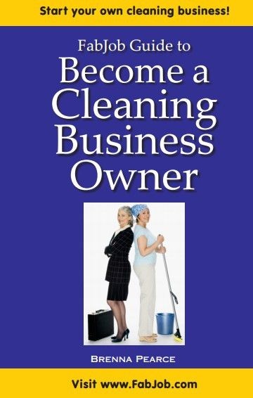 Become a Cleaning Business Owner
