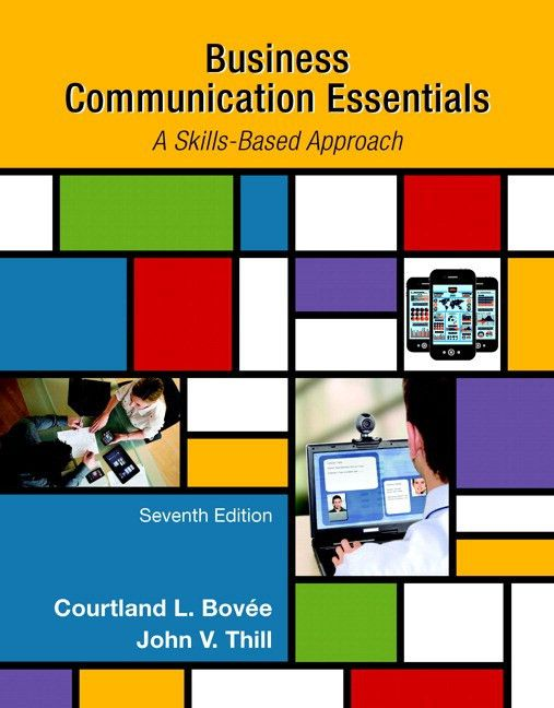 Bovee & Thill, Business Communication Essentials, 7th Edition