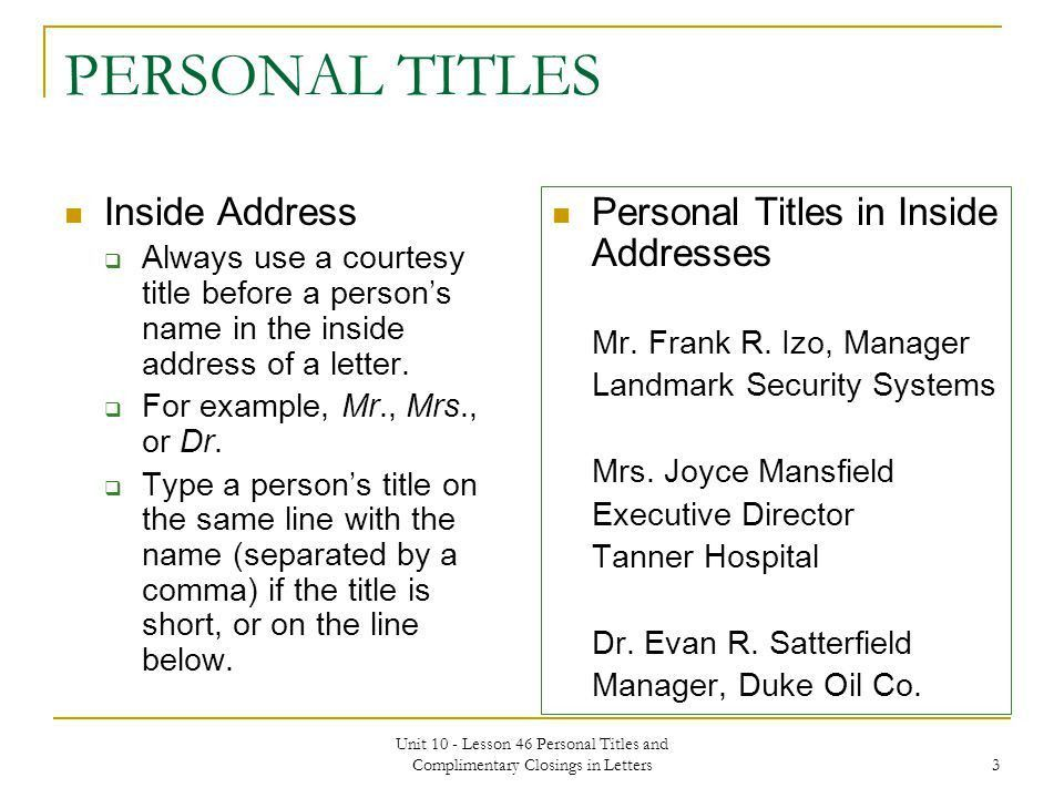 PERSONAL TITLES AND COMPLIMENTARY CLOSINGS IN LETTERS Unit 10 ...
