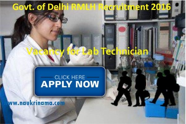 Government of Delhi RMLH Lab Technician Jobs 2016, rmlh.nic.in