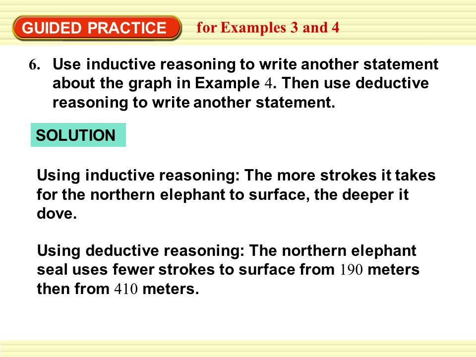 EXAMPLE 3 Use inductive and deductive reasoning - ppt download