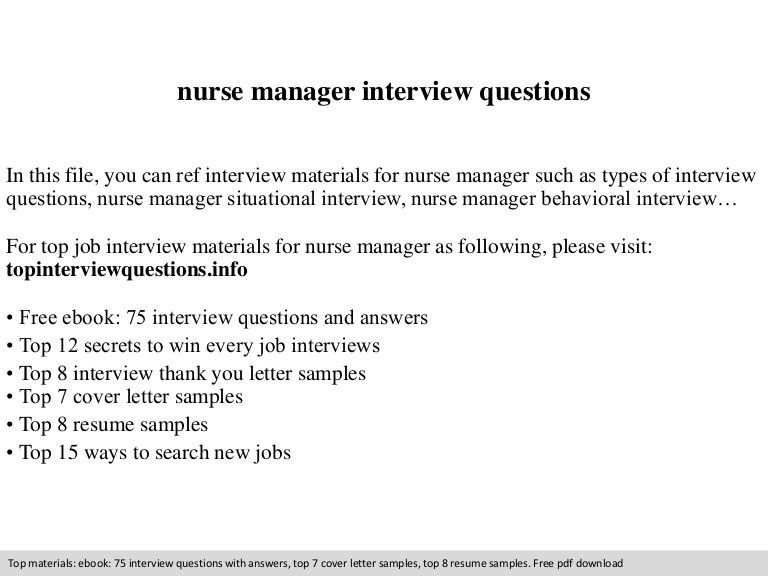 interview questions. nurse manager cover letter in this file you ...