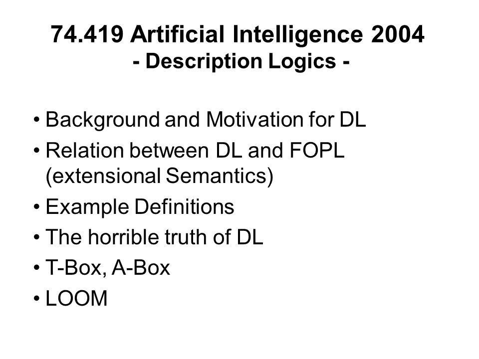 Artificial Intelligence Description Logics - Background and ...