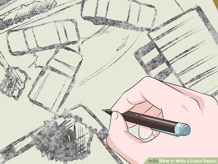 How to Write a Police Report: 14 Steps (with Pictures) - wikiHow