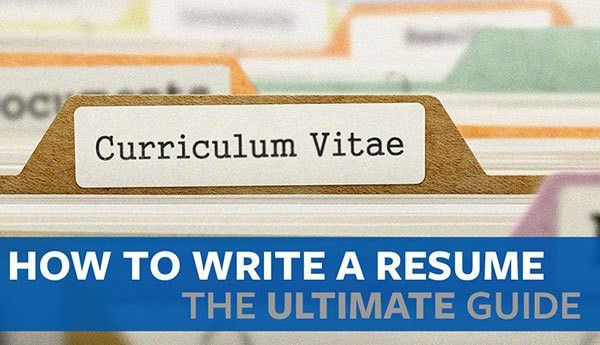 How to Write a Resume (The Ultimate Guide)