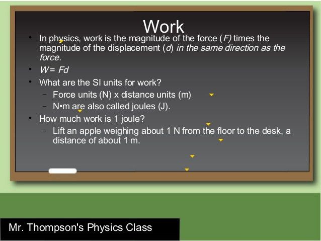 Physics Work and Energy