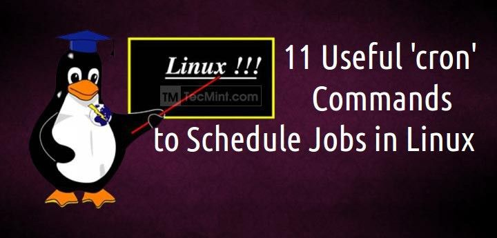 11 Cron Scheduling Task Examples in Linux