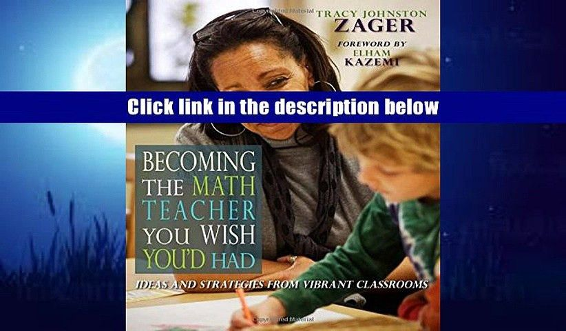 Audiobook Becoming the Math Teacher You Wish You d Had: Ideas and ...